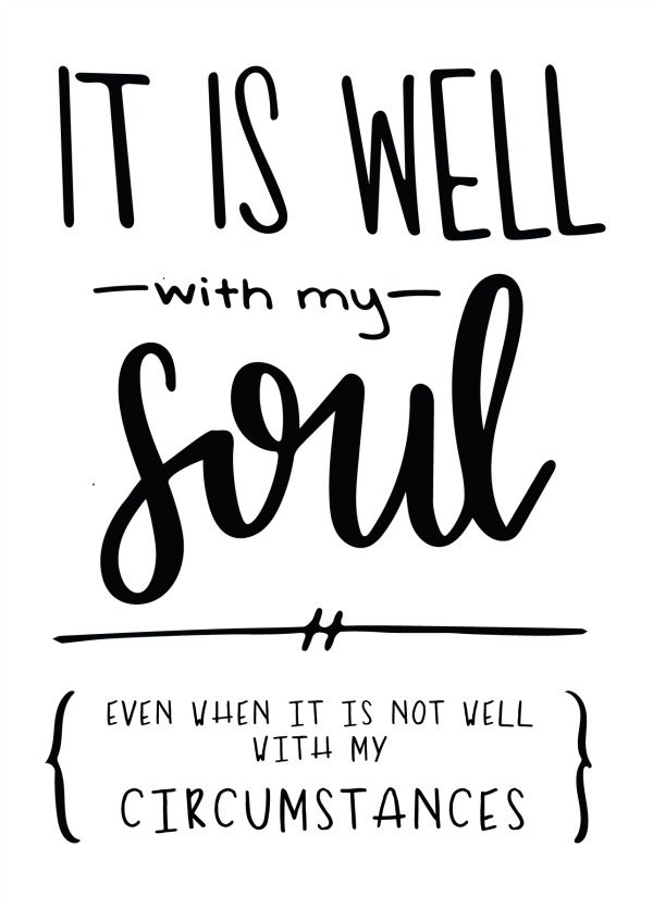 She Sees Truth - It is well with my soul even when it is not well with my circumstances